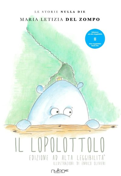 Il Lopolottolo – Storia illustrata per bambini di Maria Letizia Del Zompo