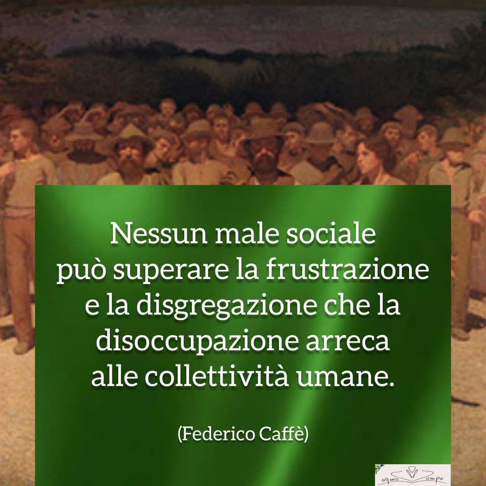 Festa dei lavoratori - Frasi - Federico Caffè