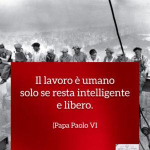 Festa dei lavoratori - Frasi - Papa Paolo VI