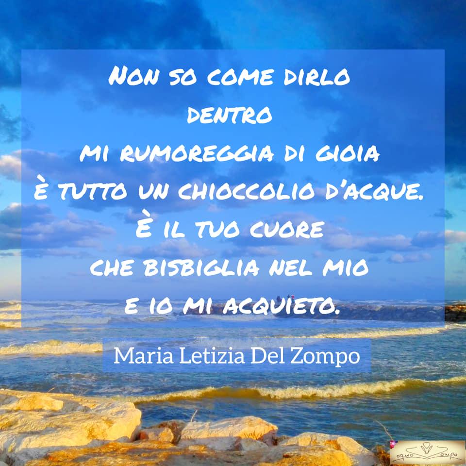 Poesie sulla gioia e la feicità - Non so come dirlo - Maria Letizia Del Zompo