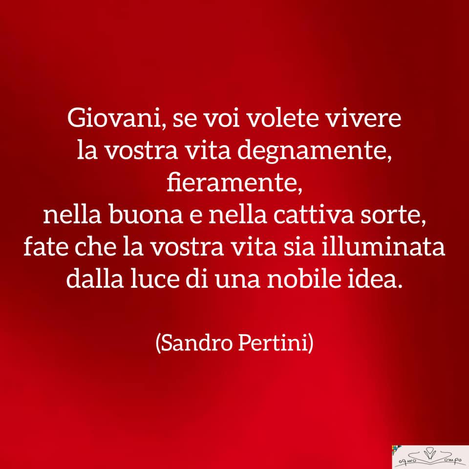 Festa della Liberazione - Frase di Sandro Pertini - Giovani se volete vivere la vostra vita degnamente