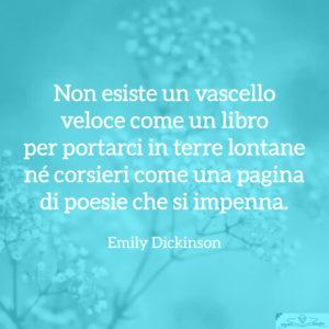 Poesie di Emily Dickinson - Non esiste un vascello veloce come un libro