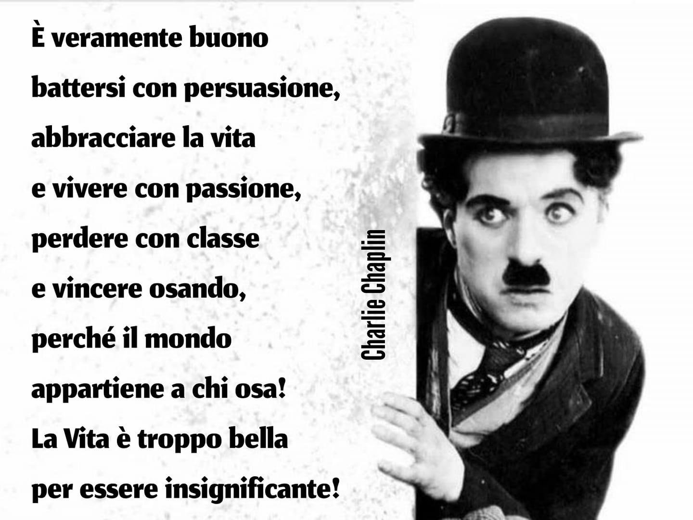 Ho perdonato errori imperdonabili - Charlie Chaplin