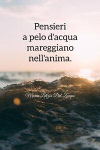 Poesie sul mare - Pensieri a pelo d Maria Letizia Del Zompo'acqua -