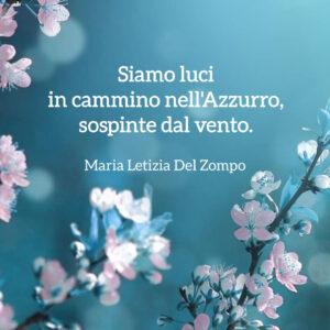 Poesie sul mare - Siamo luci in cammino - Maria Letizia Del Zompo